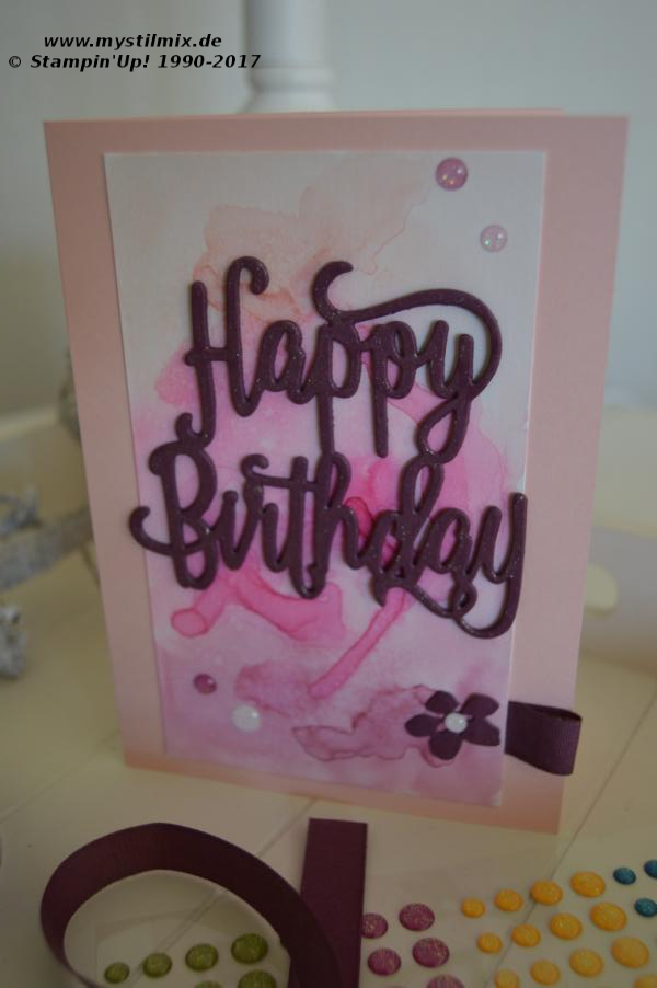 Stampin up - Geburtstagskarte Happy Birthday - Thinlits Form Happy Birthday - MyStilmix1